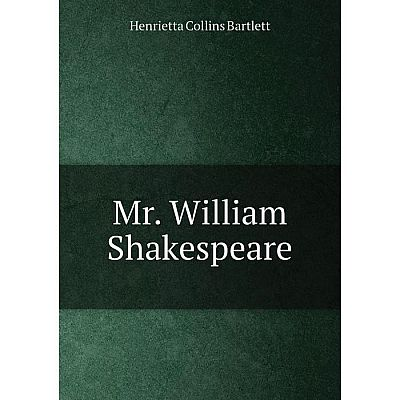 Книга Mr William Shakespeare