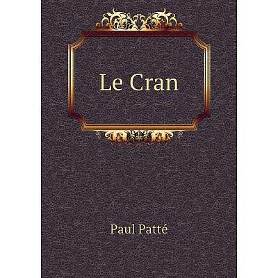 Книга Le Cran