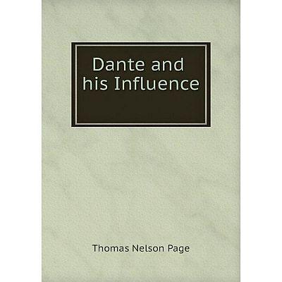 Книга Dante and His Influence