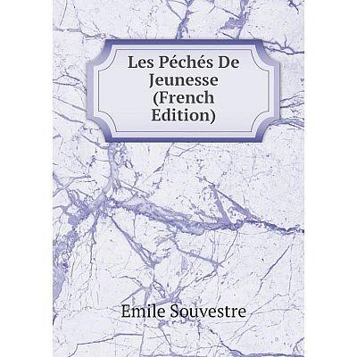 Книга Les Péchés De Jeunesse