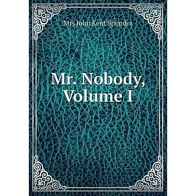 Книга Mr Nobody, Volume I