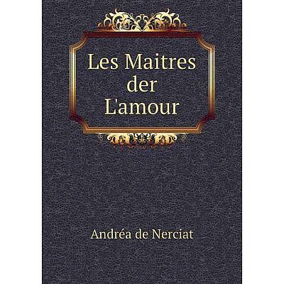 Книга Les Maitres der L'amour
