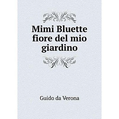Книга Mimi Bluette fiore del mio giardino