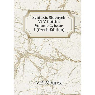 Книга Syntaxis Sloených Vt V Gottin, Volume 2, issue 1 (Czech Edition)