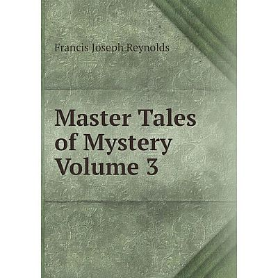 Книга Master Tales of Mystery Volume 3