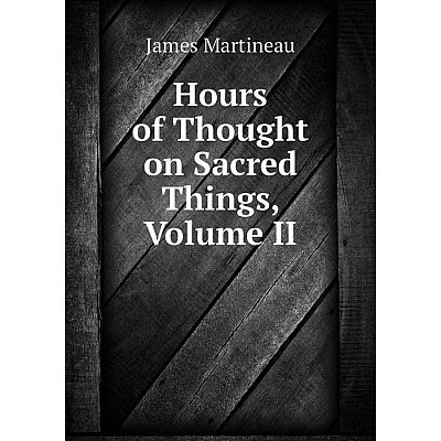 Книга Hours of Thought on Sacred Things, Volume II