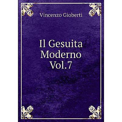 Книга Il Gesuita Moderno Vol.7