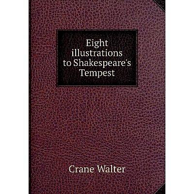 Книга Eight illustrations to Shakespeare's Tempest
