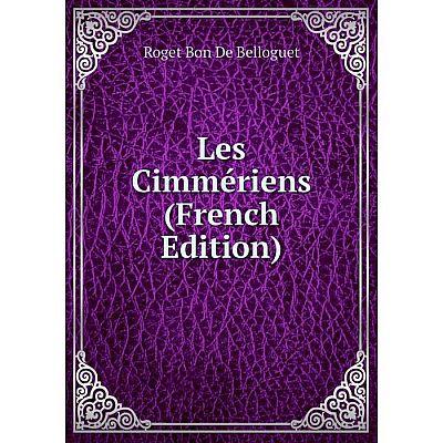 Книга Les Cimmériens