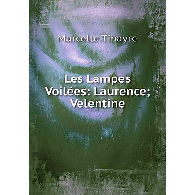 Книга Les Lampes Voilées: Laurence Velentine