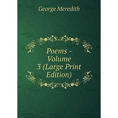 Книга Poems - Volume 3 (Large Print Edition)