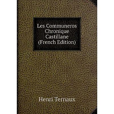 Книга Les Communeros Chronique Castillane