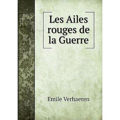 Книга Les Ailes rouges de la Guerre
