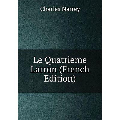 Книга Le Quatrieme Larron