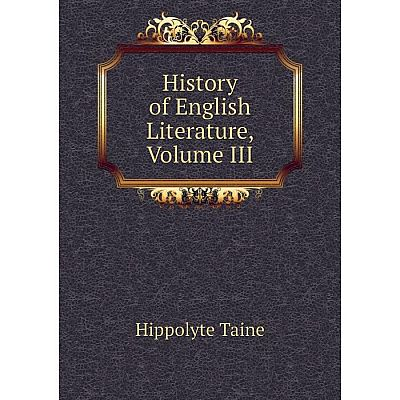 Книга History of English Literature, Volume III