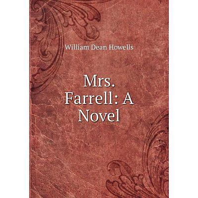 Книга Mrs Farrell: a novel