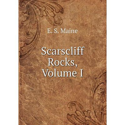 Книга Scarscliff Rocks, Volume I