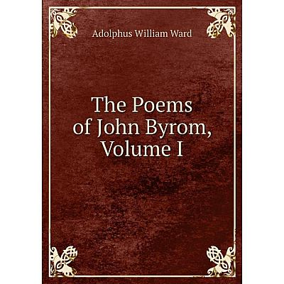 Книга The Poems of John Byrom, Volume I