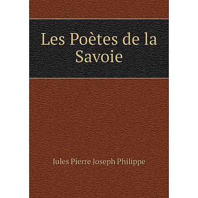 Книга Les Poètes de la Savoie