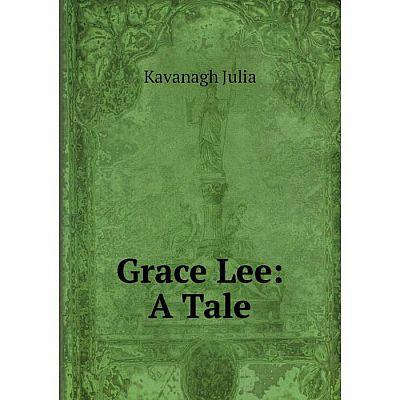 Книга Grace Lee: A Tale