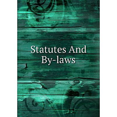Книга Statutes And By-laws