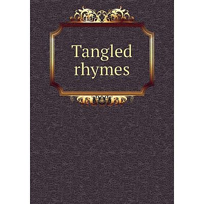 Книга Tangled rhymes