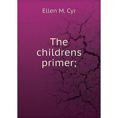 Книга The childrens primer