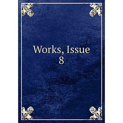 Книга Works, Issue 8