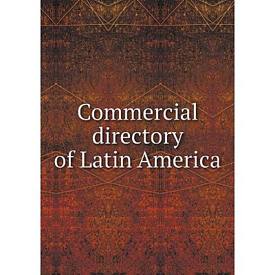 Книга Commercial directory of Latin America