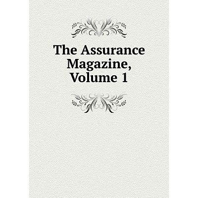 Книга The Assurance Magazine, Volume 1