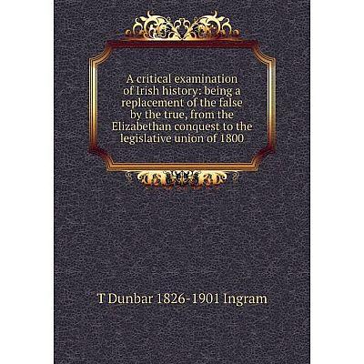 Книга A critical examination of Irish history