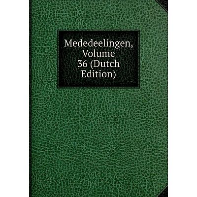 Книга Mededeelingen, Volume 36