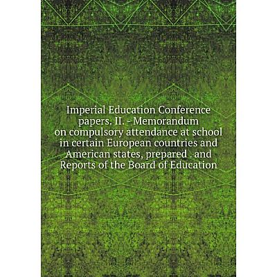 Книга Imperial Education Conference papers