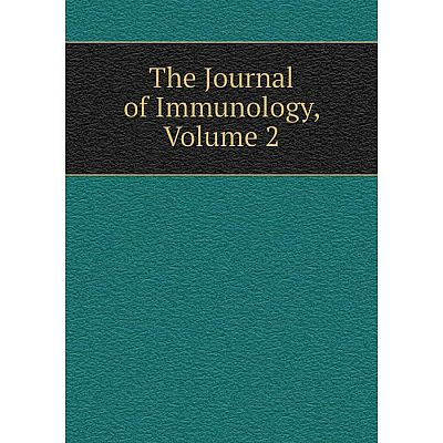 Книга The Journal of Immunology, Volume 2