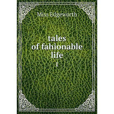 Книга Tales of fahionable life 1