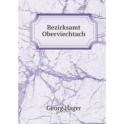 Книга Bezirksamt Oberviechtach