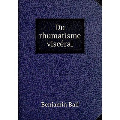 Книга Du rhumatisme viscéral