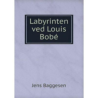Книга Labyrinten ved Louis Bobé