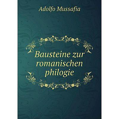Книга Bausteine zur romanischen philogie