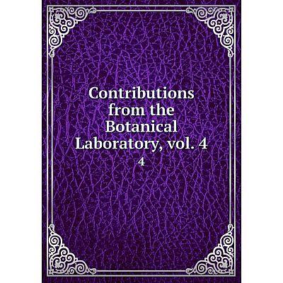 Книга Contributions from the Botanical Laboratory, vol. 4 4
