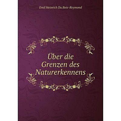 Книга Über die Grenzen des Naturerkennens
