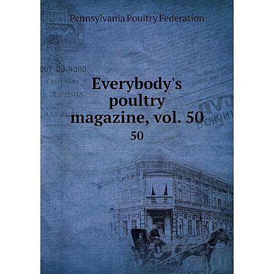 Книга Everybody's poultry magazine, vol. 5050