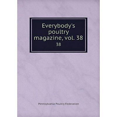 Книга Everybody's poultry magazine, vol. 3838