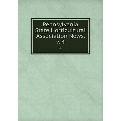 Книга Pennsylvania State Horticultural Association News. Volume 44