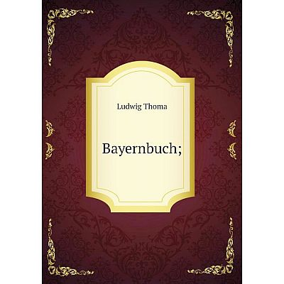 Книга Bayernbuch;