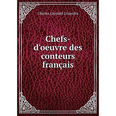 Книга Chefs-d'oeuvre des conteurs français