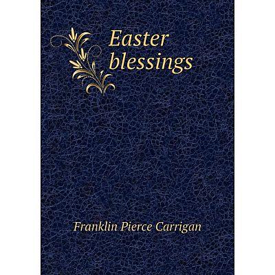 Книга Easter blessings