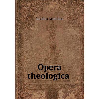 Книга Opera theologica