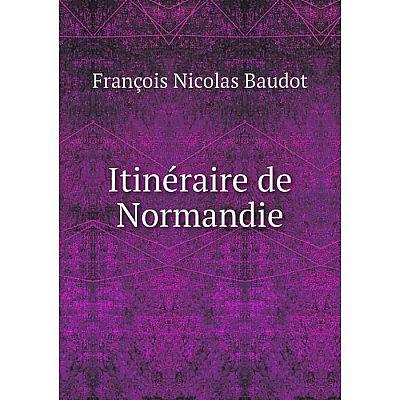 Книга Itinéraire de Normandie
