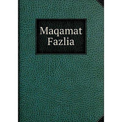 Книга Maqamat Fazlia